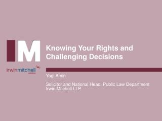 Knowing Your Rights and Challenging Decisions