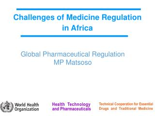 Global Pharmaceutical Regulation MP Matsoso