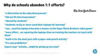 Why do schools abandon 1:1 efforts?