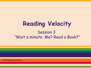 Reading Velocity
