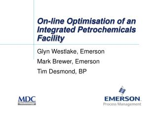 On-line Optimisation of an Integrated Petrochemicals Facility