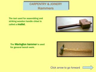 CARPENTRY  JOINERY Hammers