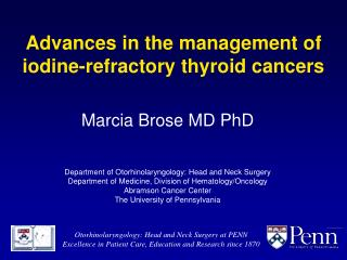 Advances in the management of iodine-refractory thyroid cancers
