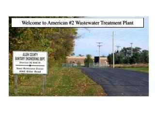 Welcome to American #2 Wastewater Treatment Plant