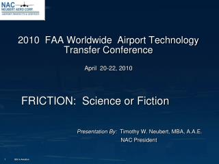 2010  FAA Worldwide  Airport Technology Transfer Conference  April  20-22, 2010