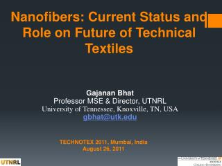 Nanofibers: Current Status and Role on Future of Technical Textiles