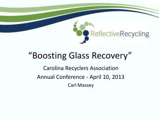"""Boosting Glass Recovery"""