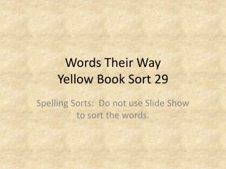 Words Their Way Yellow Book Sort  29