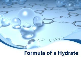 Formula of a Hydrate