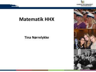 Matematik HHX Tina N�rrelykke