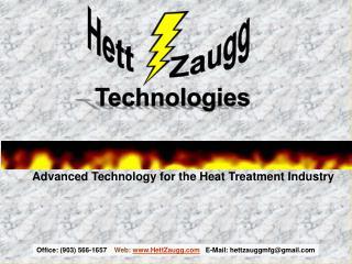 Office: (903) 566-1657     Web:  HettZaugg E-Mail: hettzauggmfg@gmail