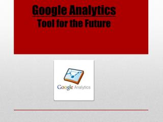 Google Analytics Tool for the Future