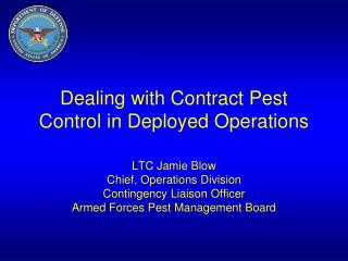 Dealing with Contract Pest Control in Deployed Operations