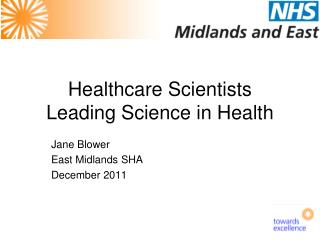 Healthcare Scientists Leading Science in Health