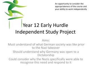 Year 12 Early Hurdle Independent Study Project