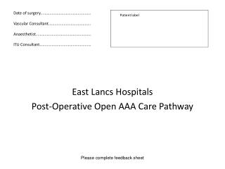 East Lancs Hospitals  Post-Operative Open AAA Care Pathway