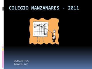 COLEGIO MANZANARES - 2011