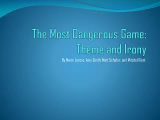 The Most Dangerous Game: Theme and Irony