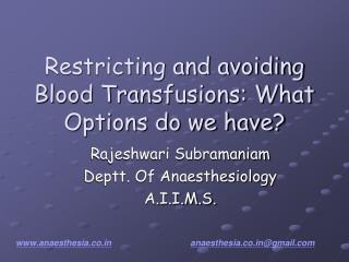 Restricting and avoiding Blood Transfusions: What Options do we have?