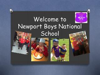 Welcome to  Newport Boys National School