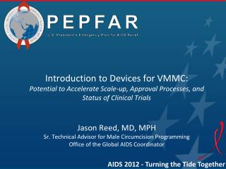 Introduction to Devices for VMMC: