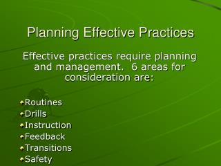 Planning Effective Practices