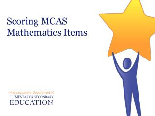 Scoring MCAS Mathematics Items