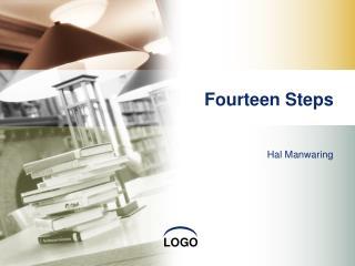 Fourteen Steps