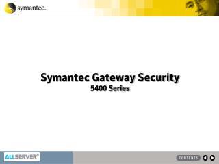Symantec Gateway Security 5400 Series