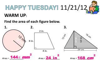 HAPPY  TUESDAY! 11/21/12