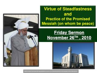 Friday Sermon November 26 TH  , 2010