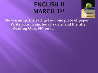 ENGLISH II MARCH 1 ST