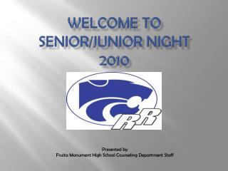 Welcome to Senior/Junior Night 2010