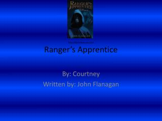 http :// librariann.vox   Ranger's  Apprentice