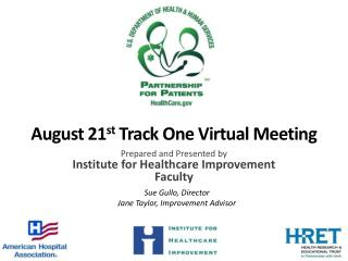 August 21 st  Track One Virtual Meeting