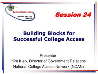 Building Blocks for Successful College Access