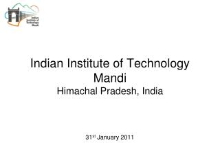 Indian Institute of Technology Mandi Himachal Pradesh, India