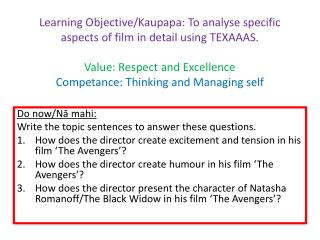 Do now/ N ā mahi :  Write the topic sentences to answer these questions.