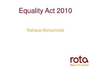 Equality Act 2010 Rahana Mohammed