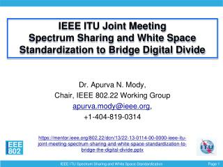 IEEE ITU Joint Meeting Spectrum Sharing and White Space Standardization to Bridge Digital Divide