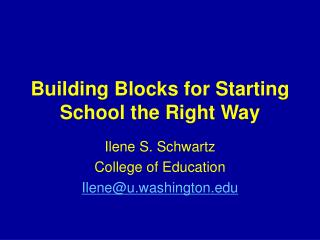 Building Blocks for Starting School the Right Way