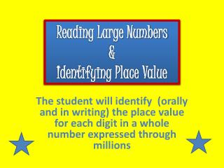 Reading Large Numbers & Identifying Place Value