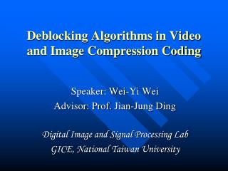 Deblocking Algorithms in Video and Image Compression Coding