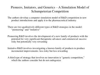 Pioneers, Imitators, and Generics – A Simulation Model of Schumpeterian Competition