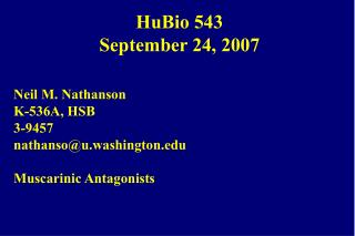HuBio 543 September 24, 2007