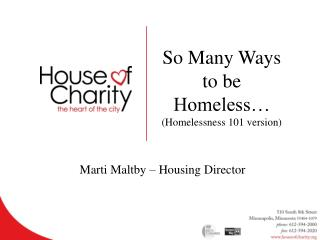 So Many Ways to be Homeless� (Homelessness 101 version)