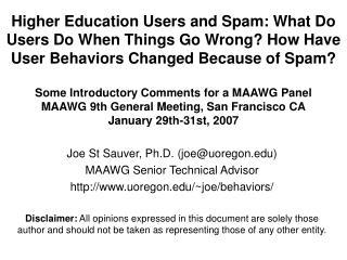 Joe St Sauver, Ph.D. (joe@uoregon) MAAWG Senior Technical Advisor