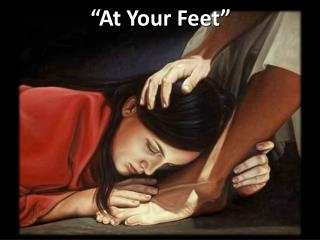 """At Your Feet"""