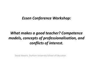 David Stevens, Durham University School of Education.