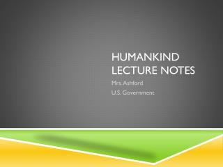 Humankind Lecture Notes